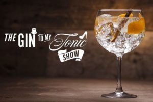 The Gin To My Tonic Show